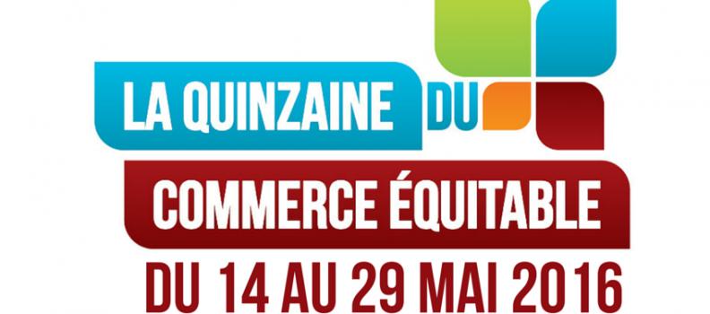 Le programme de la Quinzaine du Commerce Equitable 2016