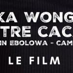 A la découverte d'un «cacao made in Ebolowa» avec «Keka Wongan», le film